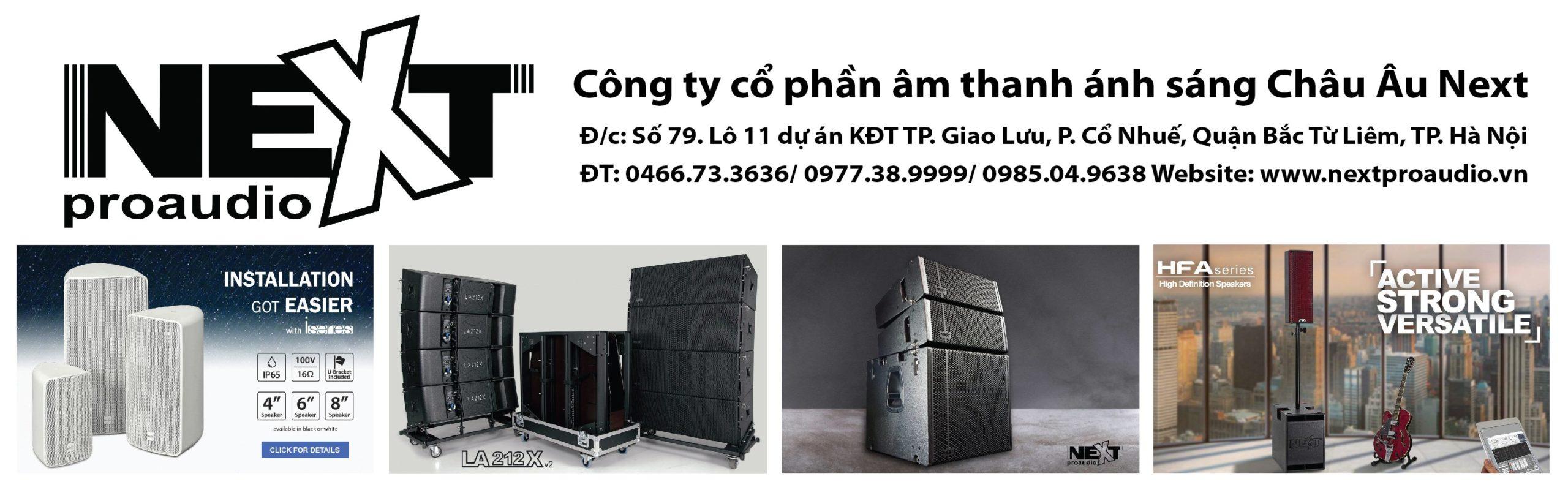 Đơn vị phân phối độc quyền các sản phẩm của Next Proaudio tại Việt Nam