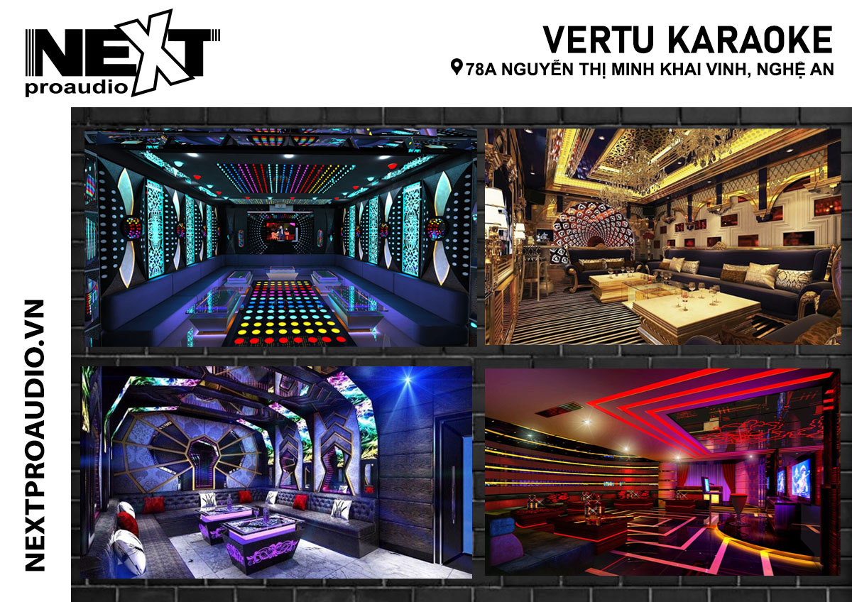 VERTU Karaoke sử dụng dàn karaoke kinh doanh của Next Proaudio